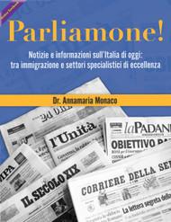 Parliamone!  Notizie e informazioni sull'Italia di oggi: tra immigrazione e settori specialistici di eccellenza (Annamaria Monaco) Online Textbook