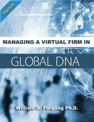 Managing a Virtual Firm in Global DNA (William Forgang) Paperback