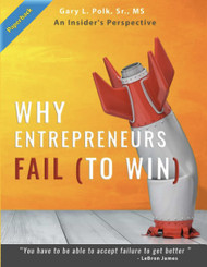 Why Entrepreneurs Fail: An Insider's Perspective (Gary Polk) - Paperback