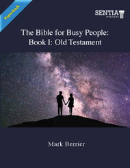 The Bible for Busy People: Book I: Old Testament (Berrier) - Paperback