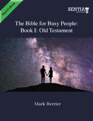 The Bible for Busy People: Book I: Old Testament (Berrier) - eBook