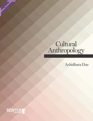 Cultural Anthropology   (Das, Ashidhara) - Online Textbook