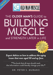 Old Man Muscle (Dr. Peter Murano) - Paperback
