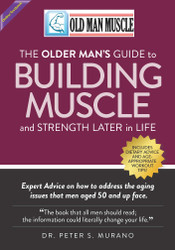 Old Man Muscle (Dr. Peter Murano)  - Online Textbook