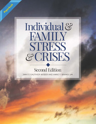 Individual and Family Stress and Crises - Second Edition (Branscum & Weber) - Paperback