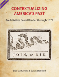 Contextualizing America's Past: An Activities Based Reader through 1877 (Cartwright & Stanfield) - Online Textbook