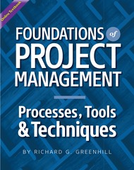 Foundations of project management: Processes, Tools, & Techniques (Greenhill) - Online Textbook