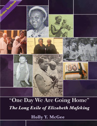 """One Day We Are Going Home"": The Long Exile of Elizabeth Mafeking (McGee) - Online Textbook"