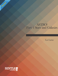 ASTRO!  Part 1 Stars and Galaxies  (Larue) - Paperback