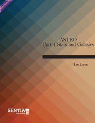 ASTRO!  Part 1 Stars and Galaxies  (Larue) - Online Textbook