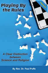 Playing By the Rules: A Clear Distinction between Science and Religion (Puffe) Paperback