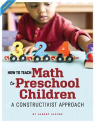How to Teach Math to Preschool Children: A Constructivist Approach (Alegre) - Paperback