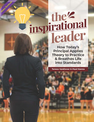 The Inspirational Leader: How Today's Principal Applies Theory to Practice and Breathes Life into Standards (VanDover & Hanna) - Online  Textbook