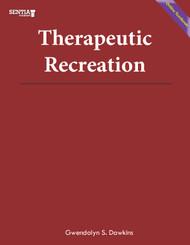 Therapeutic Recreation (Dawkins) - Online Textbook