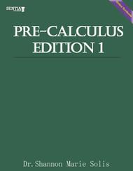 Pre -Calculus Edition 1  (Solis) - Online Textbook