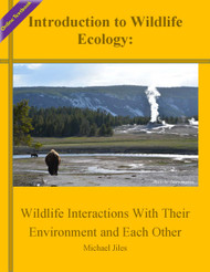 An Introduction to Wildlife Ecology; Textbook and Course Pack (Jiles) - Online Textbooks