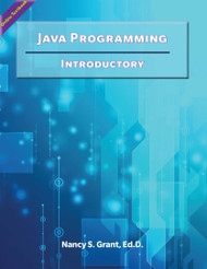 Java Programming: Introductory  (Grant) - Online Textbook
