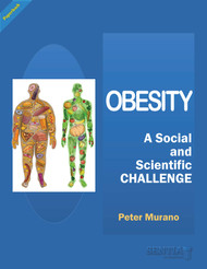 Obesity:  A Social and Scientific Challenge (Dr. Peter Murano) - Paperback