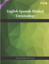 English-Spanish Medical Terminology  (Garcia, Sanchez, Torcato) - Online Textbook