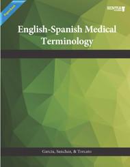 English-Spanish Medical Terminology  (Garcia, Sanchez, Torcato) - Paperback
