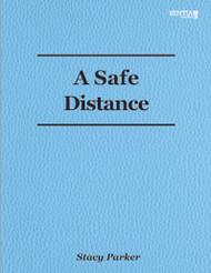 A Safe Distance (Parker) -