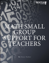 Math Small Group Support for Teachers (Parker) -