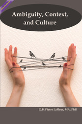 Ambiguity, Context, and Culture (LaFleur) - Online Textbook