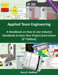 Applied Team Engineering: A Handbook on How to Use Industry Standards to Save Your Project from Doom 2nd Edition (Redford) - Online Textbook