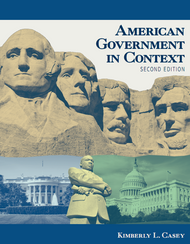 American Government in Context (Kim Casey)