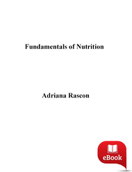 Fundamentals of Nutrition (Adriana Rascon) - eBook
