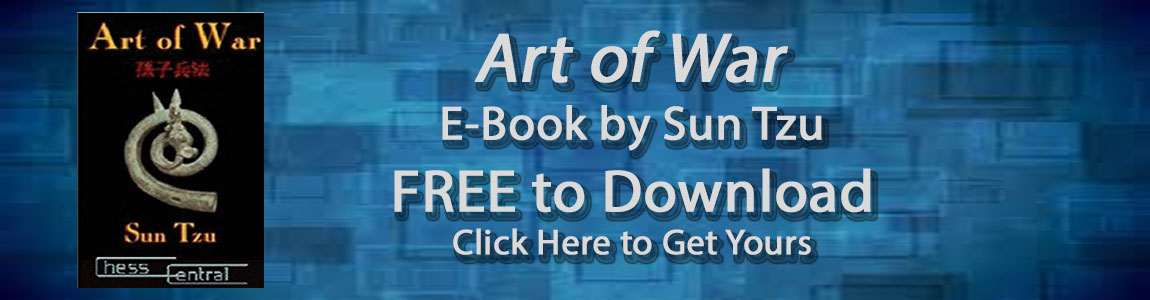 Chess Sets, Software, and Downloads - FREE Art of War Download
