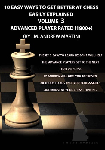 10 Easy Ways to Get Better at Chess, Advanced DVD