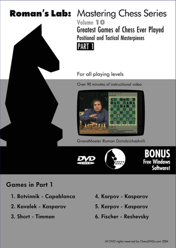 Roman's Chess Labs:  10, Greatest Games of Chess Ever Played Part 1 DVD