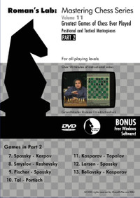 Roman's Labs: Vol. 11, Greatest Games of Chess Ever Played Part 2 Download