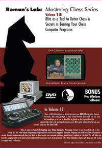 Roman's Labs: Vol. 18, Blitz as a Tool to Better Chess & Secrets in Beating your Chess Computer Programs Download