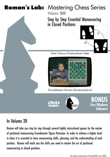 Roman's Chess Labs:  20, Step by Step Essential Maneuvering in Closed Positions DVD