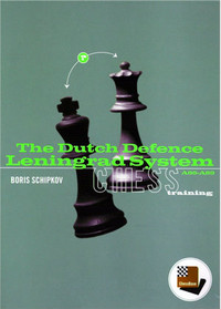 The Dutch Defense (Part 2): Leningrad System - Chess Opening Software on CD