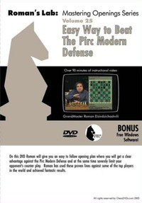 Roman's Lab 25: Beat the Pirc/Modern Defense - Chess Opening Video DVD