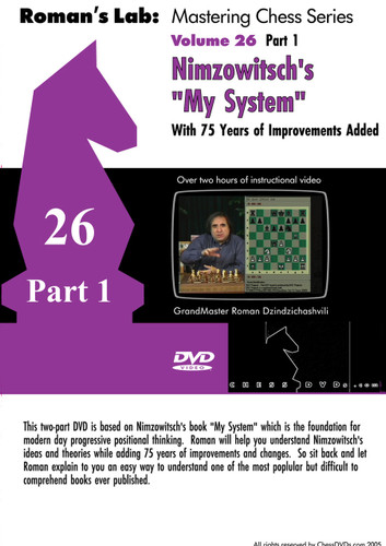 "Roman's Chess Labs:  26, Nimzowitsch's ""My System"", Part 1 Chess DVD"
