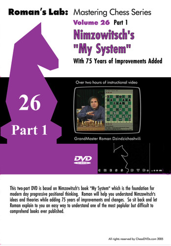 "Roman's Labs: Vol. 26, Nimzowitsch's ""My System"", Part 1 Chess Download"