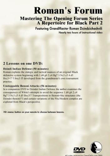 Roman's Forum 32: A Repertoire for Black (Part 2) - Chess Opening Video DVD