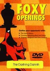 Foxy 21: The Dashing Danish Gambit - Chess Opening Video DVD