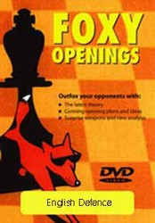 Foxy 22: The English Defense, 1.c4 b6 or 1.d4 e6 2.c4 b6 - Chess Opening Video DVD
