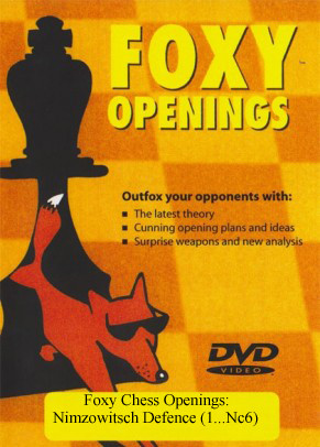 Foxy 40: The Nimzowitsch Defense (1.e4 Nc6) - Chess Opening Video DVD