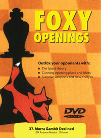 Foxy 37: The Smith-Morra Gambit Declined - Chess Opening Video DVD