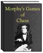 Morphy's Games of Chess - Biography E-Book Download
