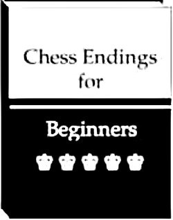 Chess Endings for Beginners - Download E-Book Manual