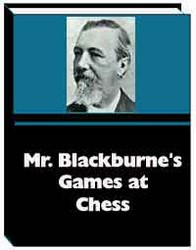 Mr. Blackburne's Games at Chess - Autobiography E-Book Download