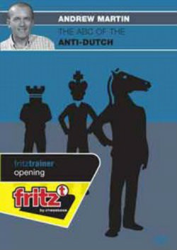 The ABC of the Anti-Dutch - Chess Opening Software on DVD