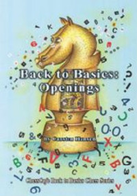 Back to Basics: Openings in Chess - Chess Opening Print Book